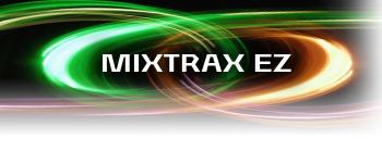 MIXTRAX EZ